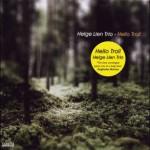 【ハイレゾ音源備忘録】 Helge Lien Trio / Hello Troll