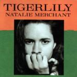 【ハイレゾ音源備忘録】 Natalie Merchant / Tigerlily