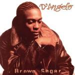 【ハイレゾ音源備忘録】D'Angelo / Brown Sugar