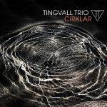 【ハイレゾ音源備忘録】Tingvall Trio / Cirklar